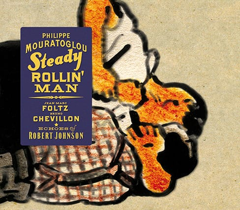 Steady rollin' man - Echoes of Robert Johnson